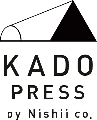 KADO PRESS by Nishii co.